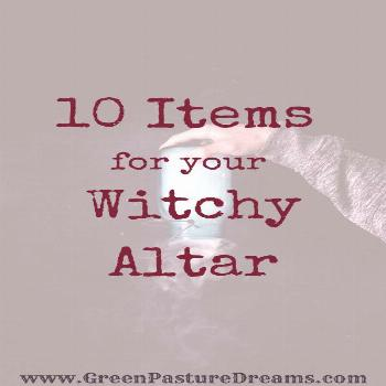 10 Things for your Witchcraft Altar Having a magical space is essential to every witches practice.