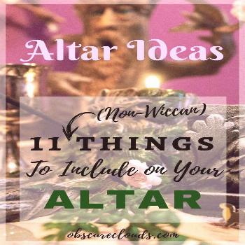 Altar Ideas: 11 (Non-Wiccan) Things to Include on Your Altar 11 ideas for what to include on your P