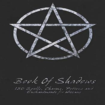 Book Of Shadows - 150 Spells, Charms, Potions and