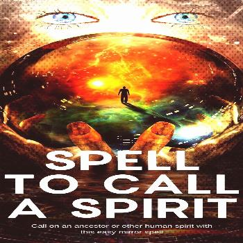 Call A Spirit - Eclectic WitchcraftYou can find Witchcraft spells for beginners and more on our web