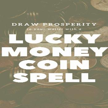 Draw prosperity to your wallet with a lucky money spell. This is the easiest witchcraft spell for b