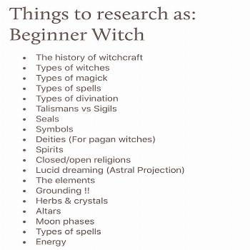 Image may contain: text that says 'Things to research as: Beginner Witch The history of witchcraft