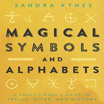 Magical Symbols and Alphabets: A Practitioner's Guide to
