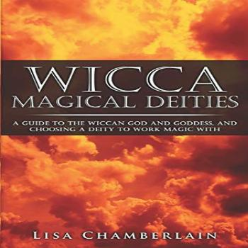 Wicca Magical Deities: A Guide to the Wiccan God and