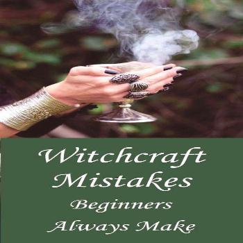 Witchcraft Mistakes Beginners Always Make - Moody Moons