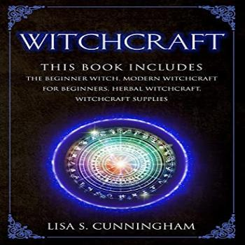 Witchcraft: This Book Includes: The Beginner Witch, Modern