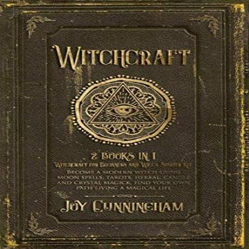 Witchcraft: -Witchcraft for Beginners and Wicca Starter Kit-