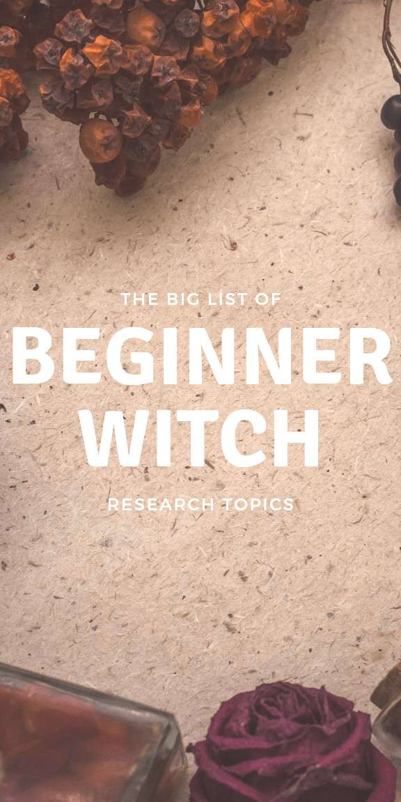 If youre a beginner witch, you dont know what you dont know. Use this handy list to help guide y