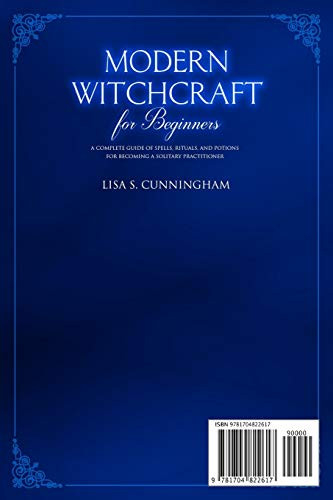 Modern Witchcraft for Beginners A Complete Guide of Spells,