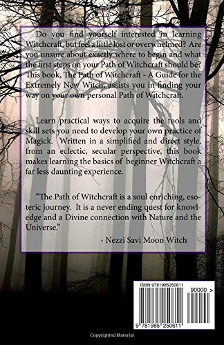 The Path of Witchcraft A Guide for the Extremely New Witch