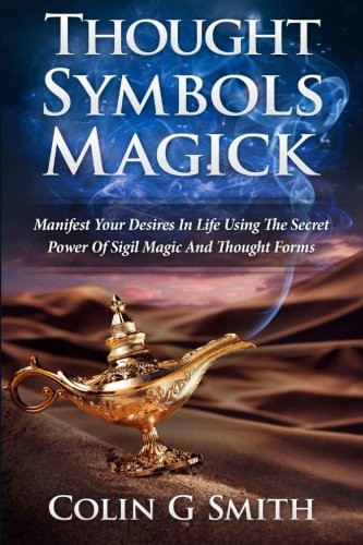 Thought Symbols Magick Guide Book Manifest Your Desires in