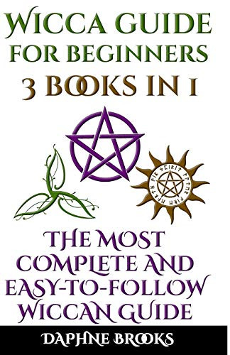 Wicca Guide for Beginners The Most Complete and
