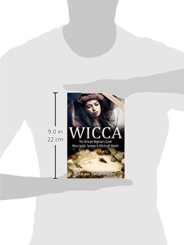 Wicca The Ultimate Beginners Guide to Learning Spells amp