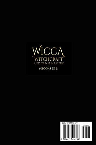 Wicca Witchcraft and Tarot Mastery 6 Books in 1 Beginners