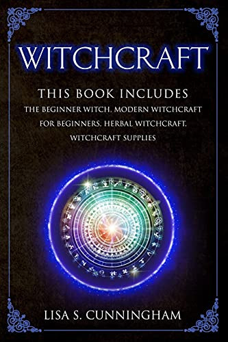 Witchcraft This Book Includes The Beginner Witch, Modern